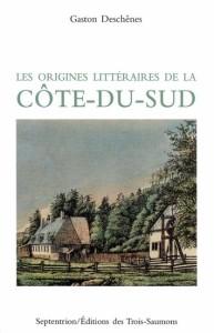 Les Origines littéraires de la Côte-du-Sud